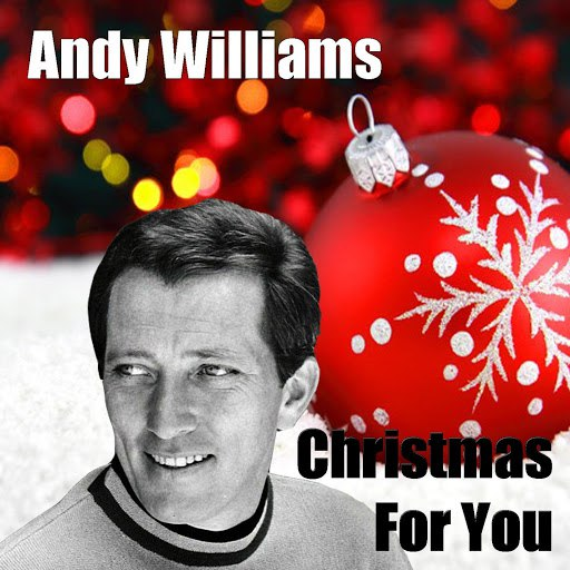 Andy Williams альбом Christmas For You