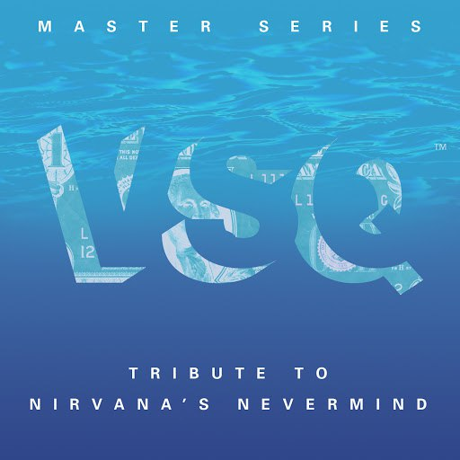 Vitamin String Quartet альбом VSQ Master Series: Nirvana's Nevermind