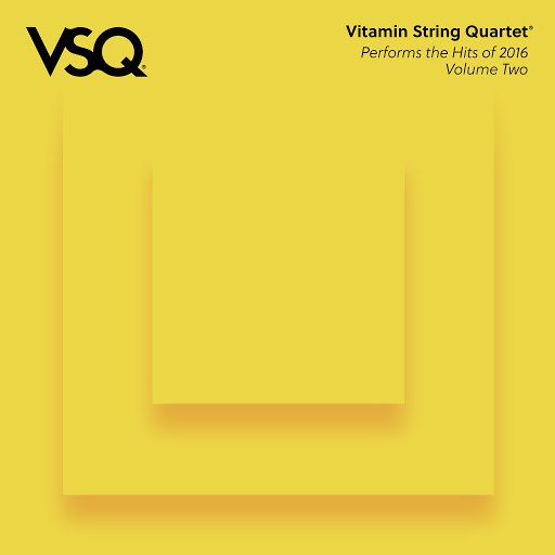 Vitamin String Quartet альбом VSQ Performs the Hits of 2016 Vol. 2