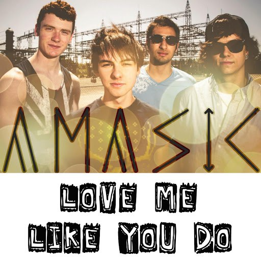 Amasic альбом Love Me Like You Do