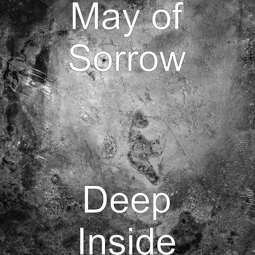 May Of Sorrow альбом Deep Inside