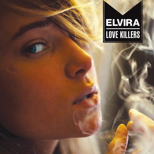 Elvira альбом Love Killers