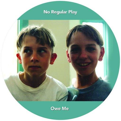 No Regular Play альбом Owe Me