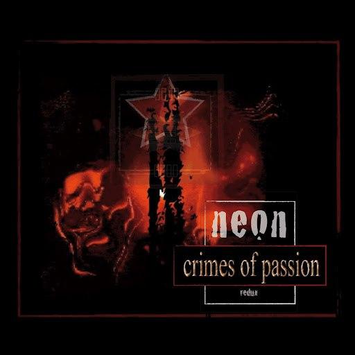 NeON альбом Crimes of Passion