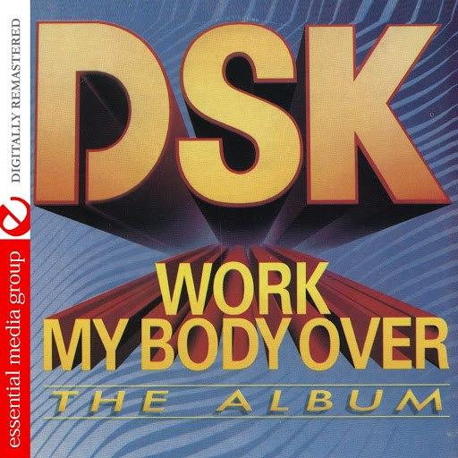 DSK альбом Work My Body Over (The Album)