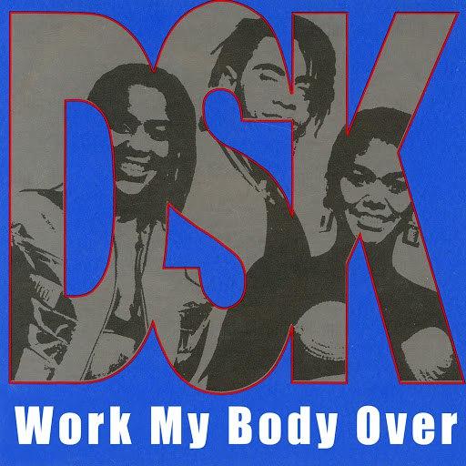 DSK альбом Work My Body Over (Sweat)