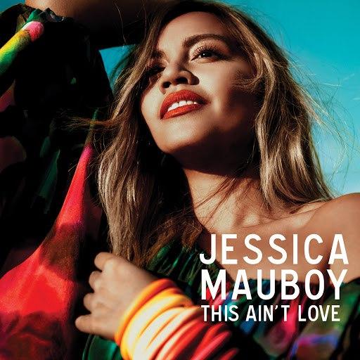 Jessica Mauboy альбом This Ain't Love