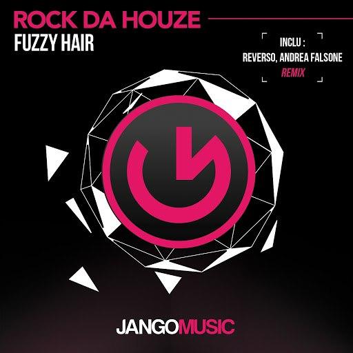 Fuzzy Hair альбом Rock da Houze