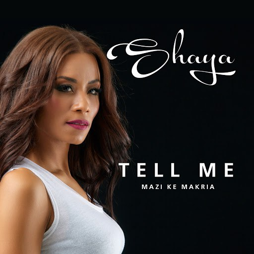 Shaya альбом Tell Me