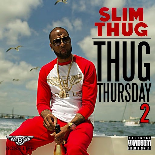 Slim Thug альбом Thug Thursday 2