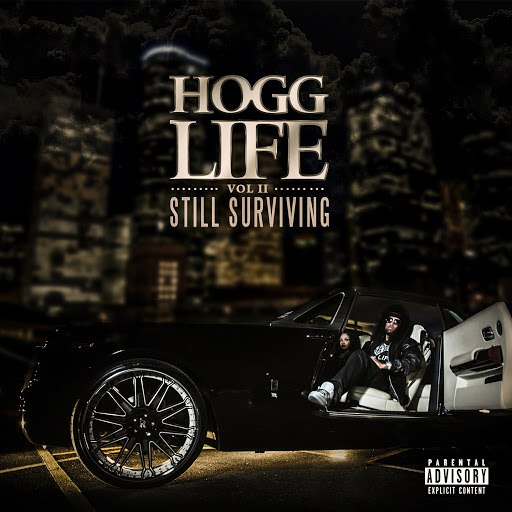 Slim Thug альбом Hogg Life, Vol. 2: Still Surviving