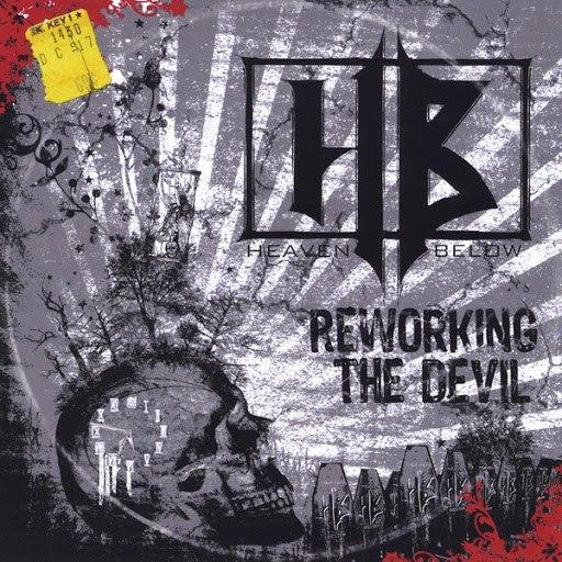 Heaven Below альбом Reworking the Devil