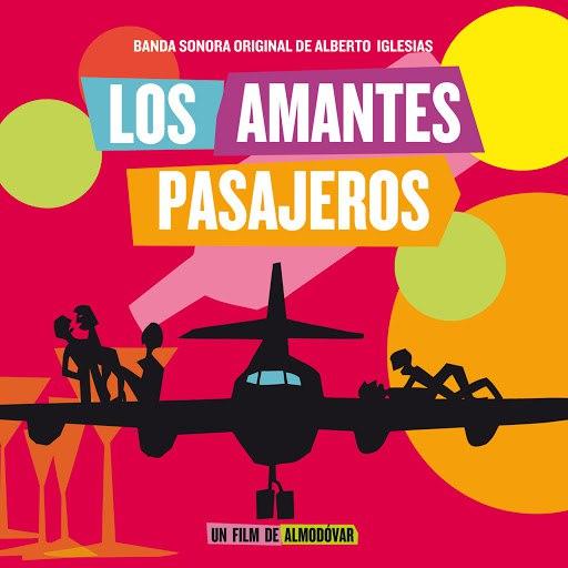 Alberto Iglesias альбом Los Amantes Pasajeros (Banda Sonora Original)