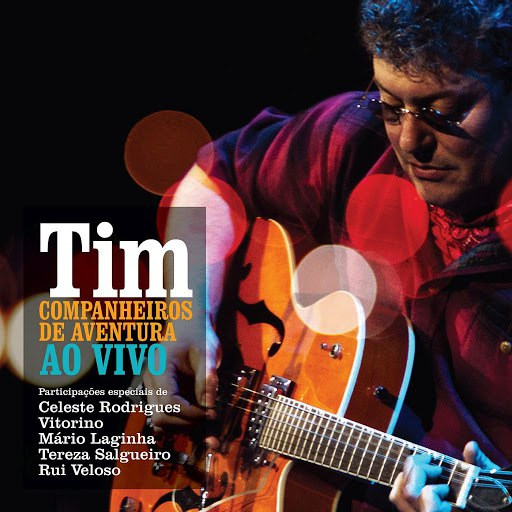 Tim альбом Companheiros de Aventura (Ao Vivo)