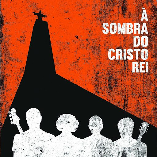 Tim альбом à Sombra Do Cristo Rei