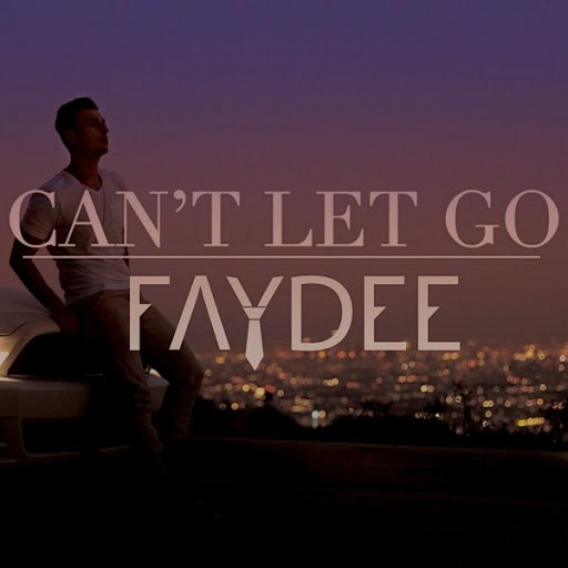 Faydee альбом Can't Let Go (Candlelight Remix)