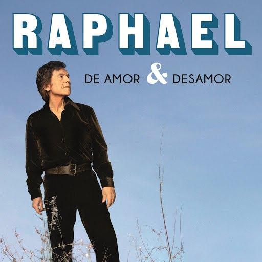 Raphael альбом De Amor & Desamor