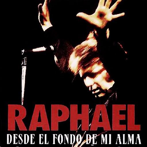 Raphael альбом Desde el Fondo de Mi Alma