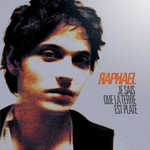 Raphael альбом Je Sais Que La Terre Est Plate