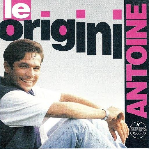 Antoine альбом Le origini