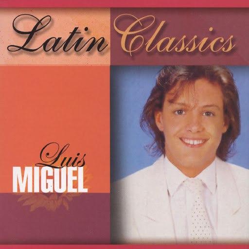 Luis Miguel альбом Latin Classics: Luis Miguel
