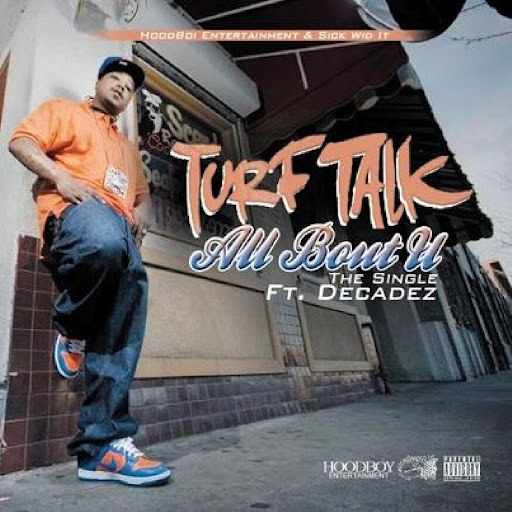 Turf Talk альбом All Bout U (feat. Decadez)