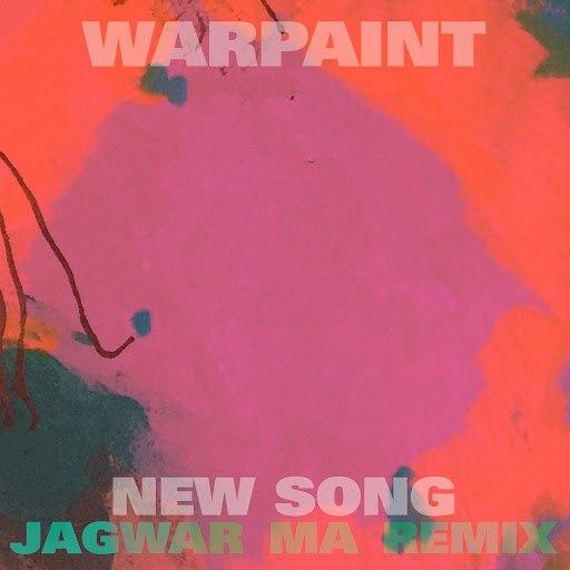 Warpaint альбом New Song (Jono Jagwar Ma Remix)