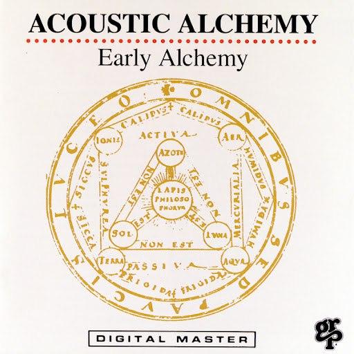 Acoustic Alchemy альбом Early Alchemy