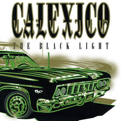 Calexico альбом The Black Light