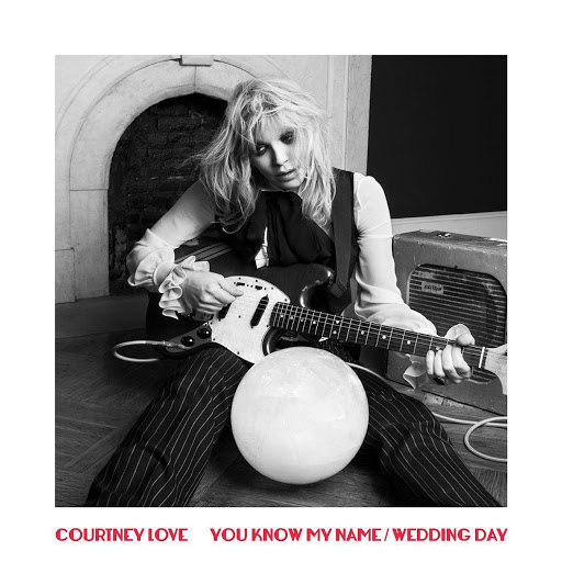 Courtney Love альбом You Know My Name / Wedding Day