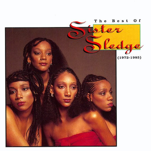 Sister Sledge альбом The Best Of Sister Sledge (1973-1985)