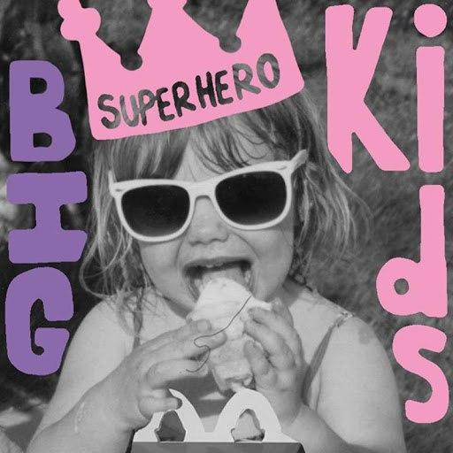 BIGkids альбом Superhero