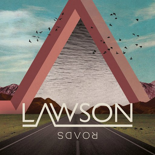 Lawson альбом Roads