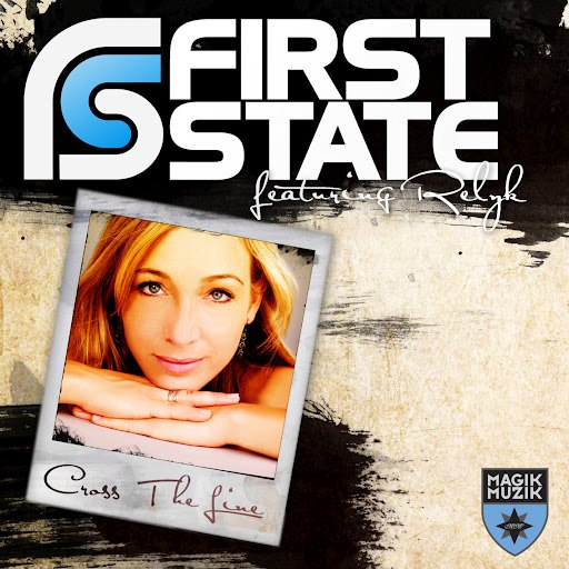 First State альбом Cross The Line
