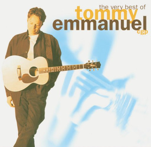 Tommy Emmanuel альбом The Very Best Of...