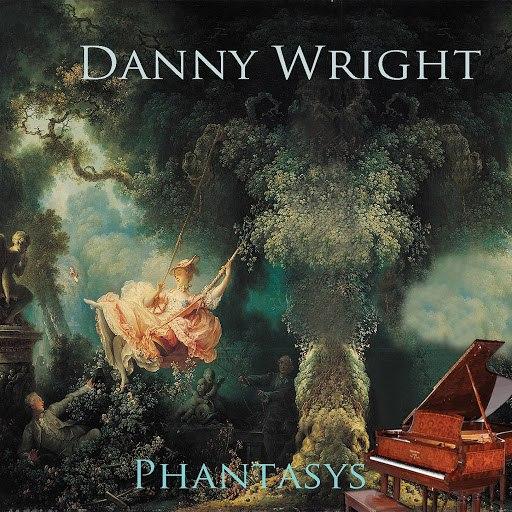 Danny Wright альбом Phantasys