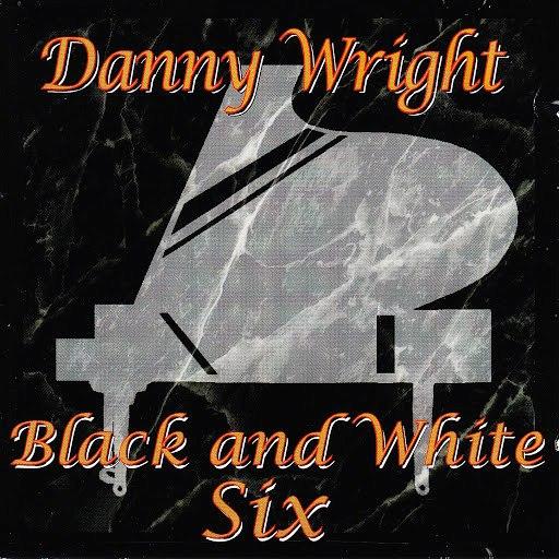 Danny Wright альбом Black & White, Vol. 6
