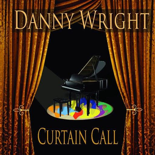 Danny Wright альбом Curtain Call
