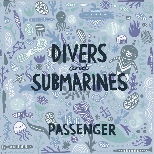 passenger альбом Divers & Submarines