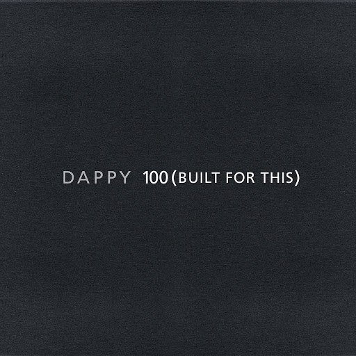 Dappy альбом 100 (Built For This)