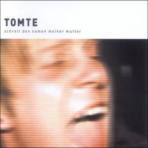 Tomte альбом Schreit Den Namen Meiner Mutter EP