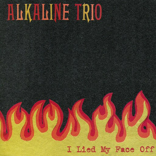 Alkaline Trio альбом I Lied My Face Off - EP