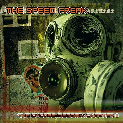The Speed Freak альбом The Cycore Megamix Chapter II