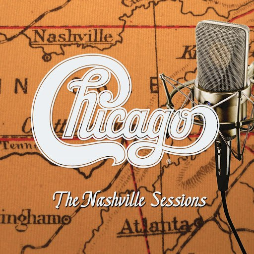 Chicago альбом The Nashville Sessions