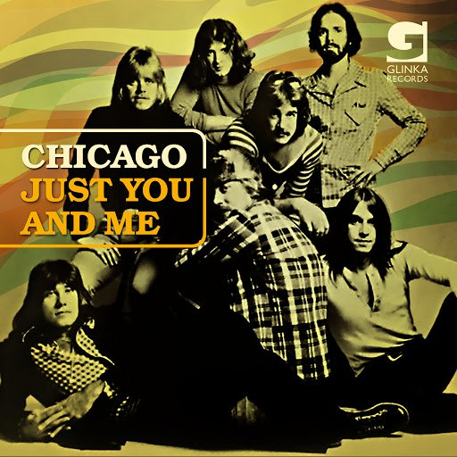 Альбом Chicago Just You And Me