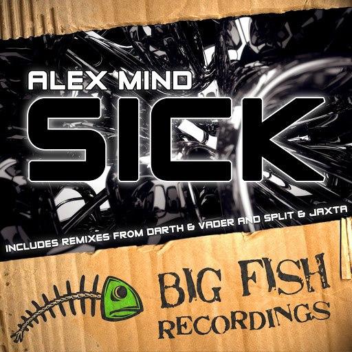 Alex Mind альбом Sick Remix