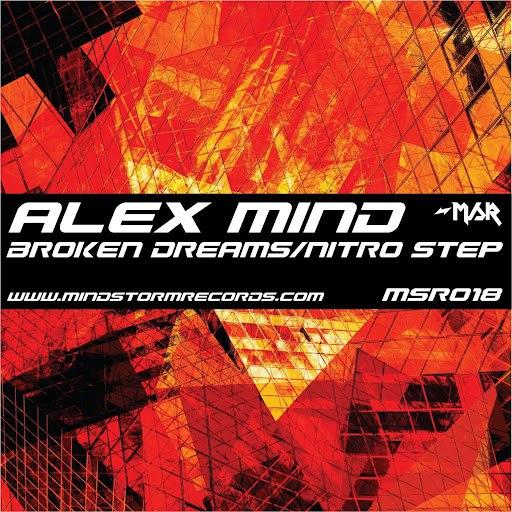 Alex Mind альбом Broken Dreams/Nitro Step