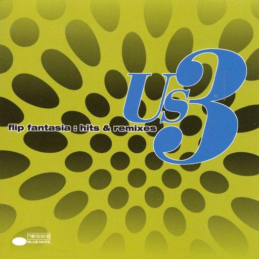 Us3 альбом Flip Fantasia: Hits & Remixes