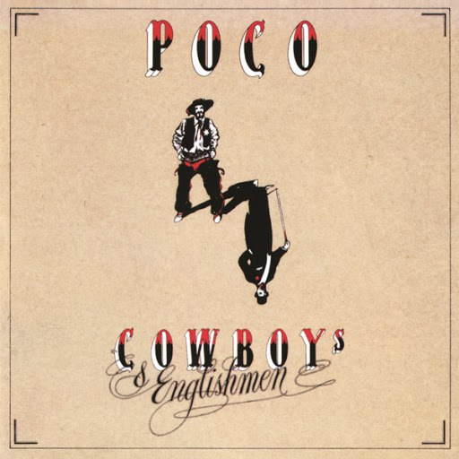 Poco альбом Cowboys & Englishmen
