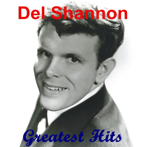 Del Shannon альбом Greatest Hits